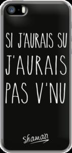 Case Coque ' Si j aurais su ' by Le Fabuleux Shaman